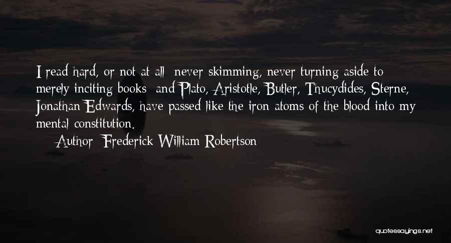 Sterne Quotes By Frederick William Robertson
