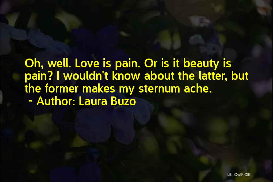 Sternum Quotes By Laura Buzo