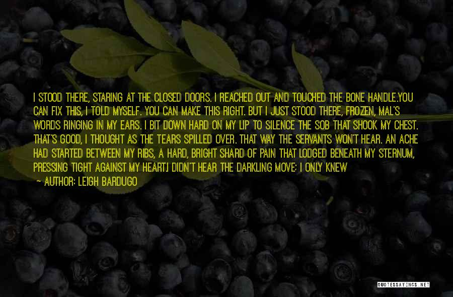Sternum Quotes By Leigh Bardugo