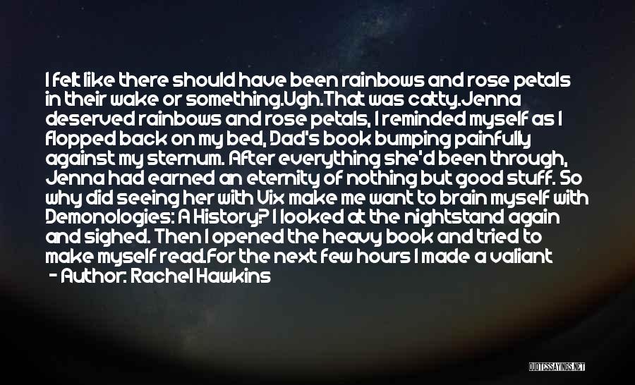 Sternum Quotes By Rachel Hawkins