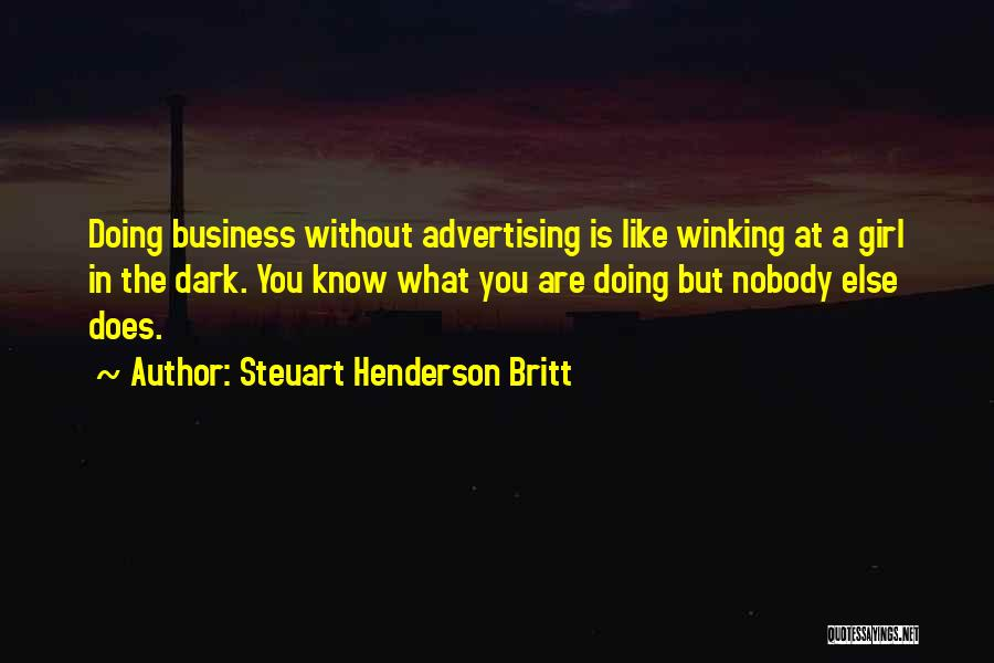 Steuart Henderson Britt Quotes 1016275