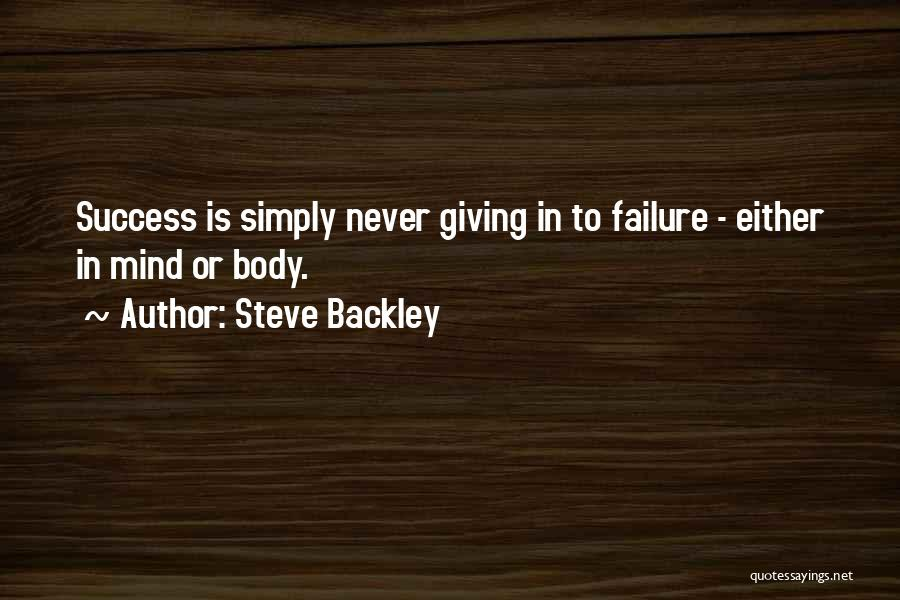 Steve Backley Quotes 1113083
