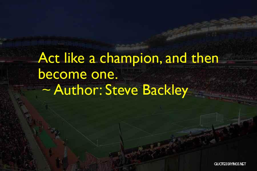 Steve Backley Quotes 139640