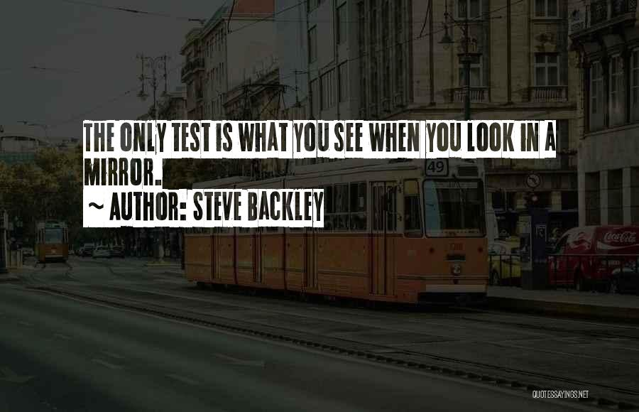 Steve Backley Quotes 1566845