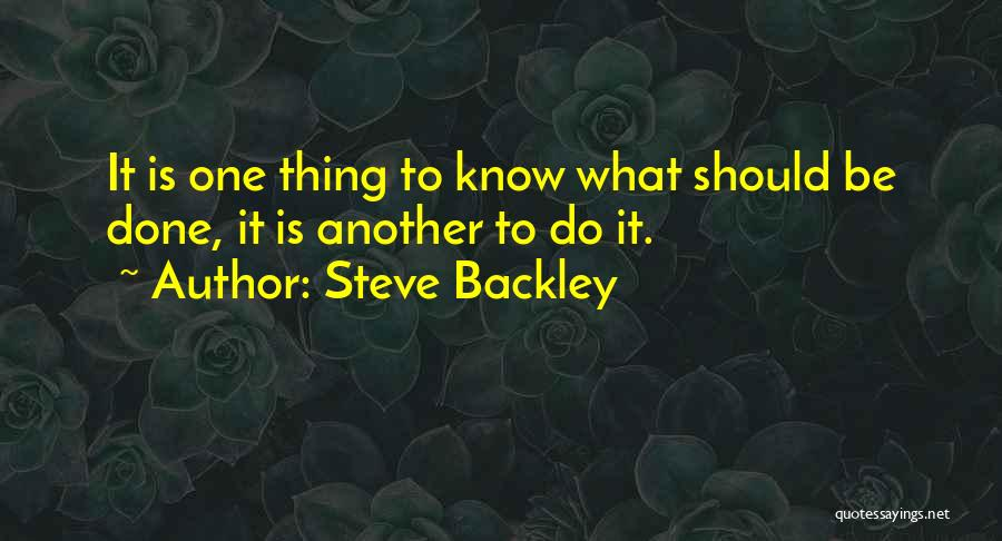 Steve Backley Quotes 2005576