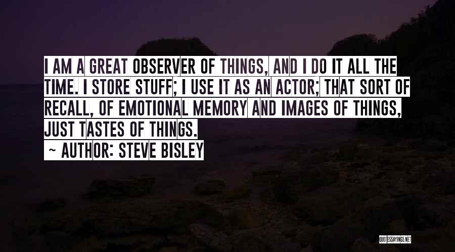 Steve Bisley Quotes 2032192