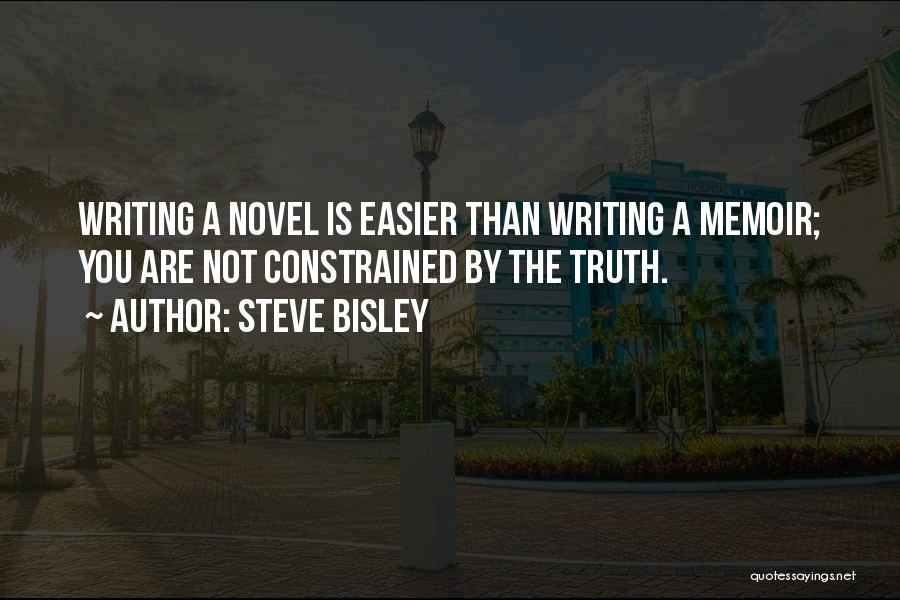 Steve Bisley Quotes 780506