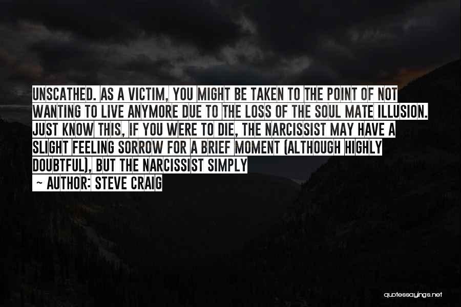 Steve Craig Quotes 1655266