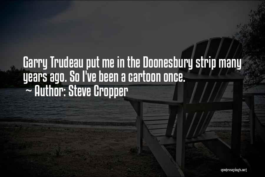 Steve Cropper Quotes 100698
