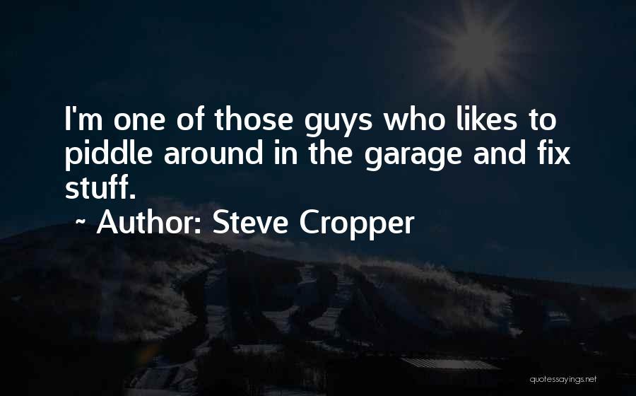 Steve Cropper Quotes 2050076