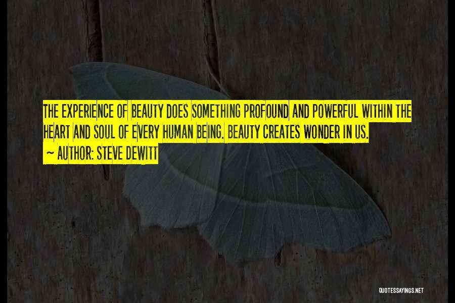 Steve DeWitt Quotes 1991209