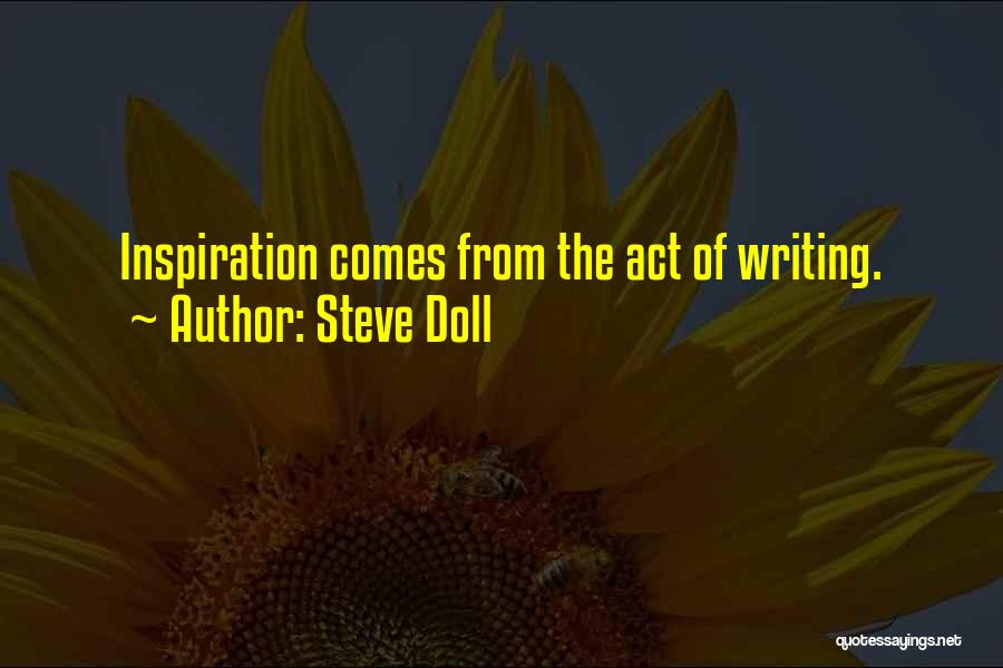 Steve Doll Quotes 303565