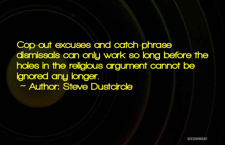 Steve Dustcircle Quotes 1431839