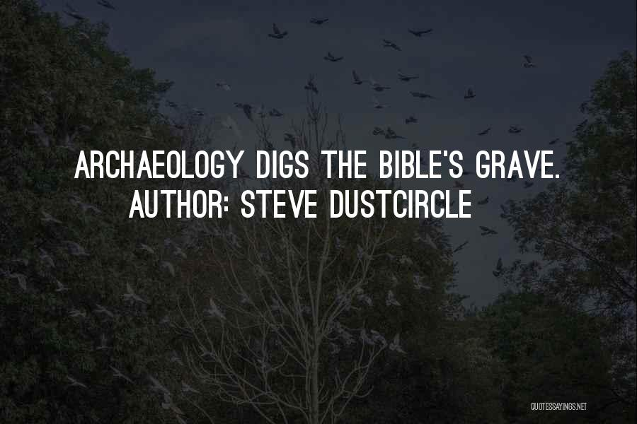 Steve Dustcircle Quotes 895574