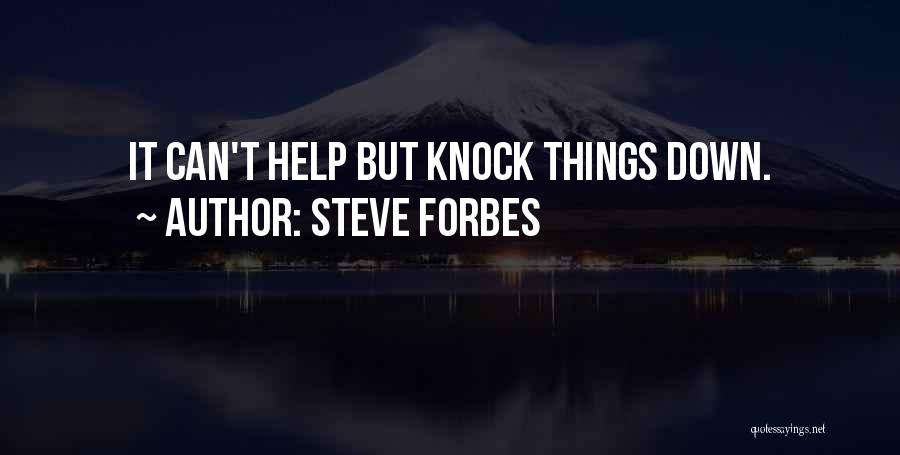 Steve Forbes Quotes 1016852