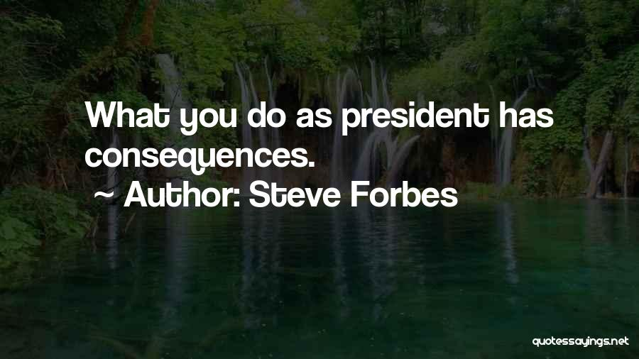Steve Forbes Quotes 1158786