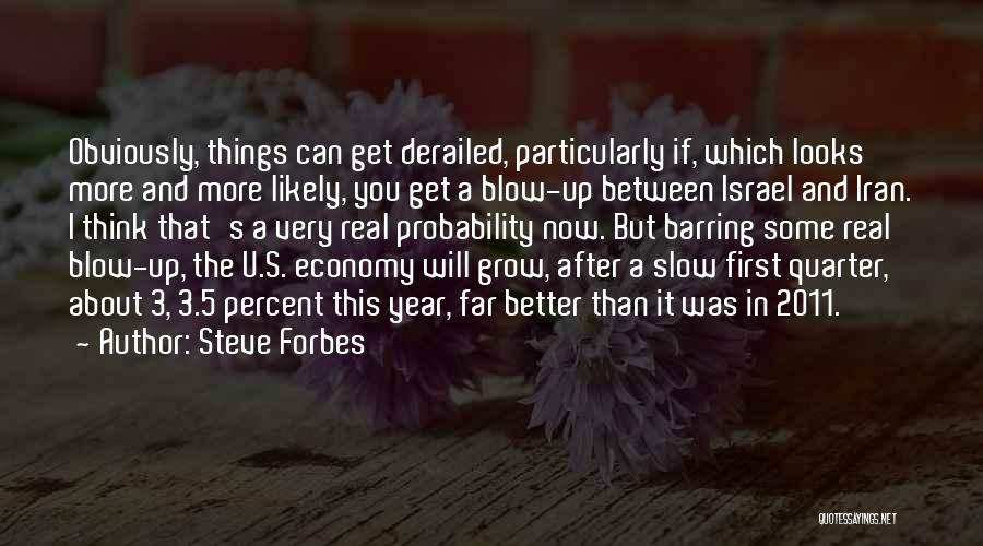Steve Forbes Quotes 215914