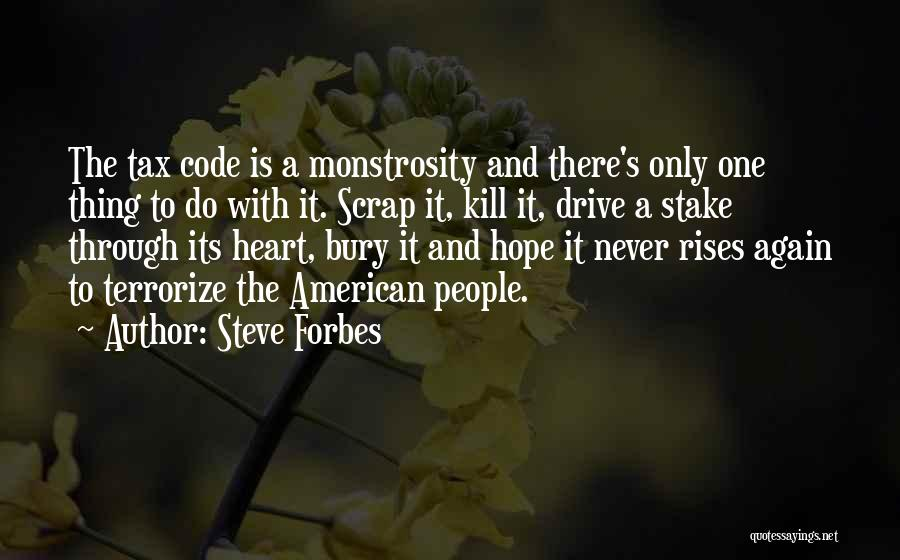 Steve Forbes Quotes 263544