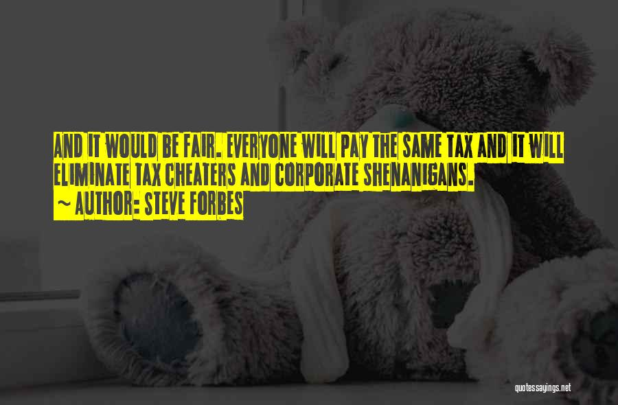 Steve Forbes Quotes 303029