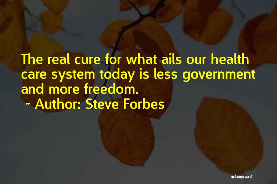 Steve Forbes Quotes 394873