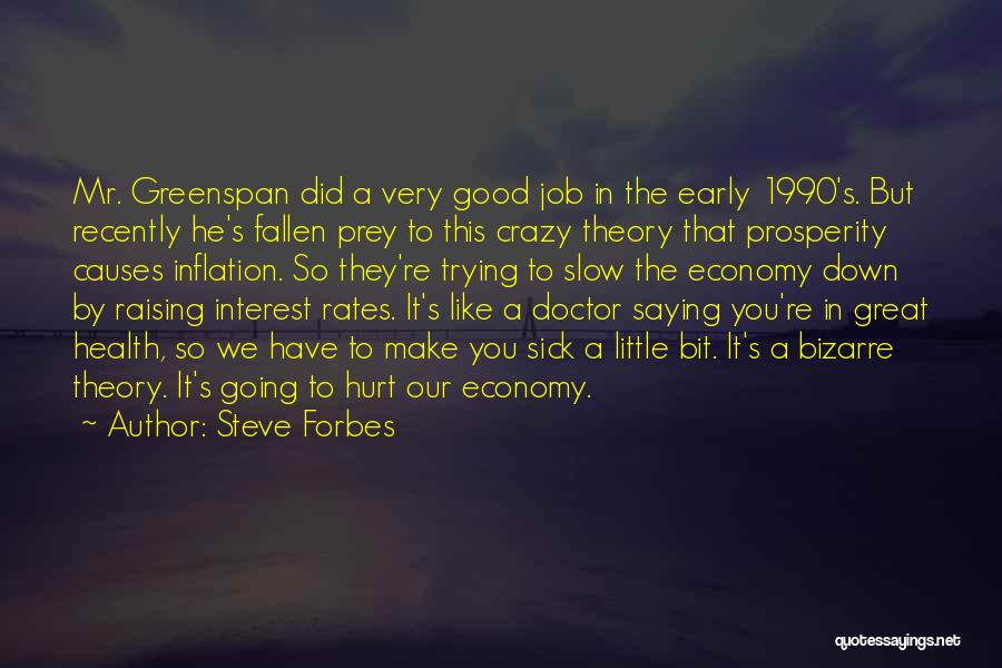 Steve Forbes Quotes 620495