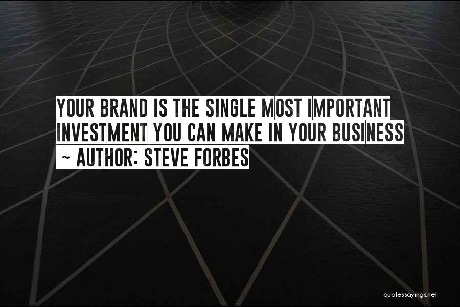Steve Forbes Quotes 701320