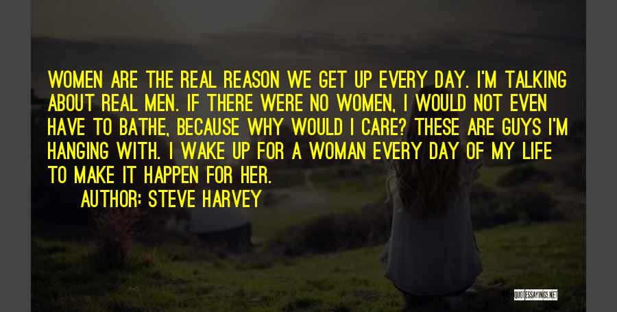 Steve Harvey Quotes 771809