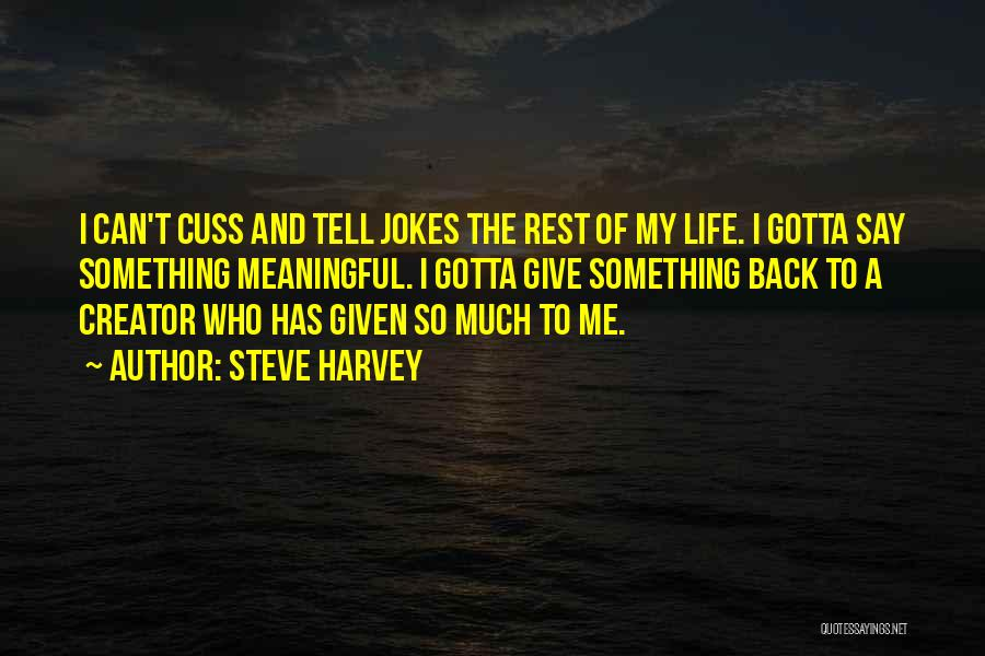 Steve Harvey Quotes 99605