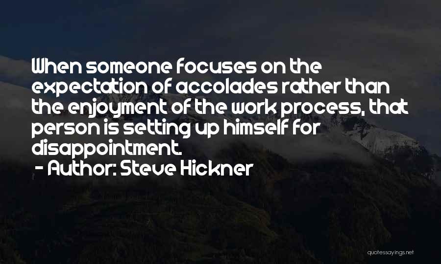 Steve Hickner Quotes 175154