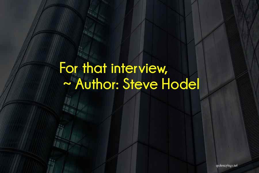 Steve Hodel Quotes 74642