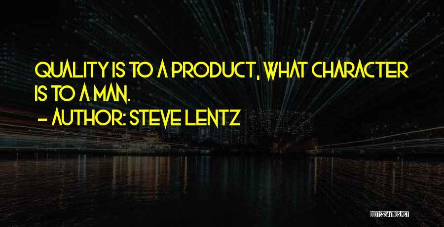 Steve Lentz Quotes 914326