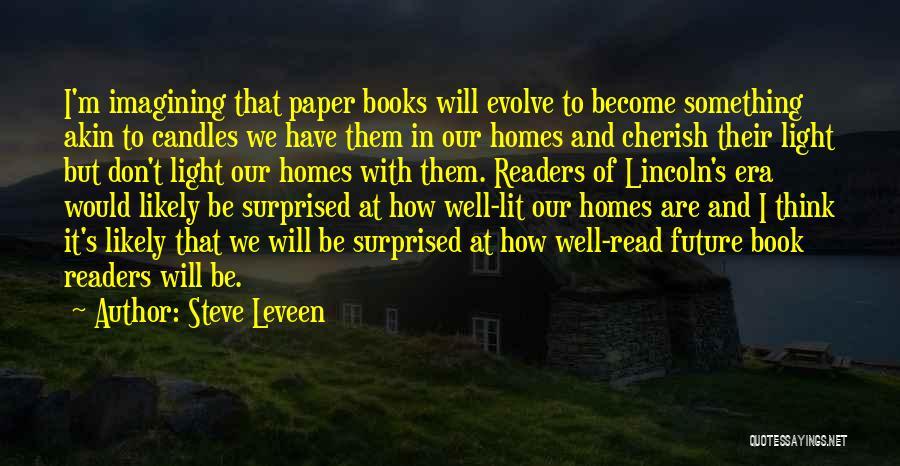Steve Leveen Quotes 1524529