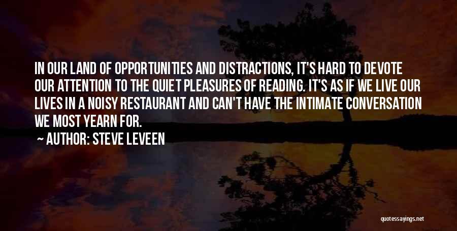 Steve Leveen Quotes 1957634
