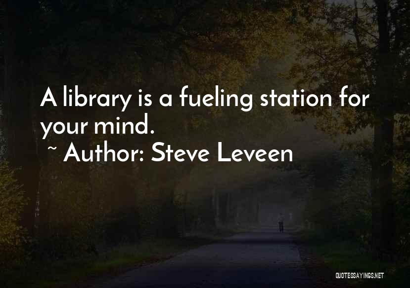 Steve Leveen Quotes 613136