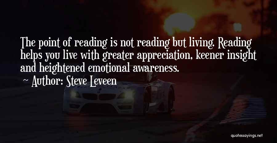 Steve Leveen Quotes 704286
