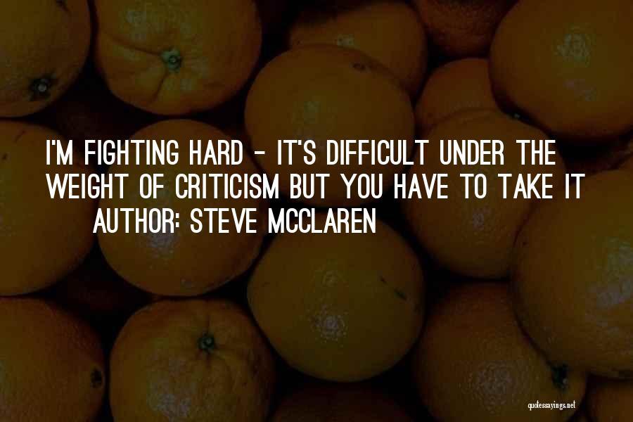 Steve McClaren Quotes 1586855
