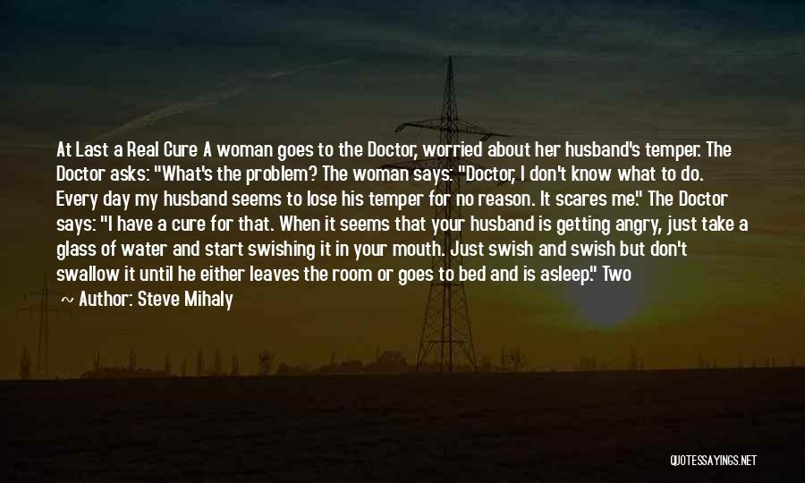 Steve Mihaly Quotes 1255222