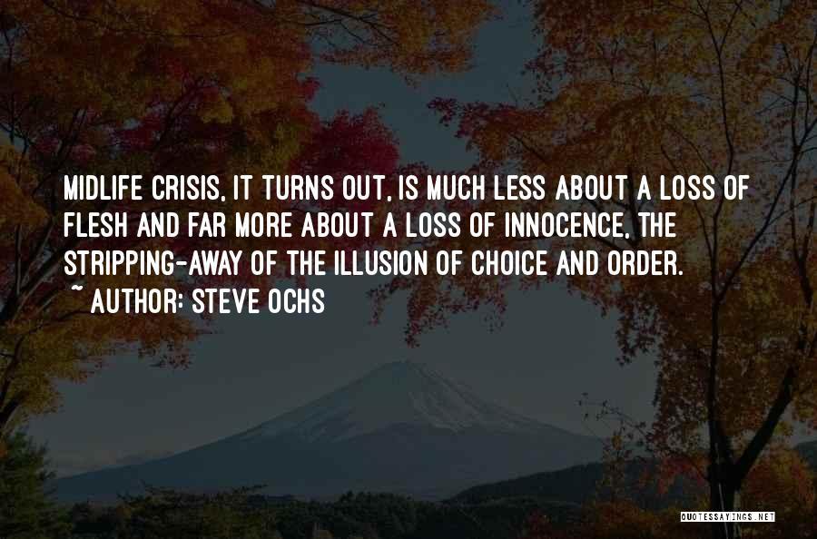 Steve Ochs Quotes 1257584