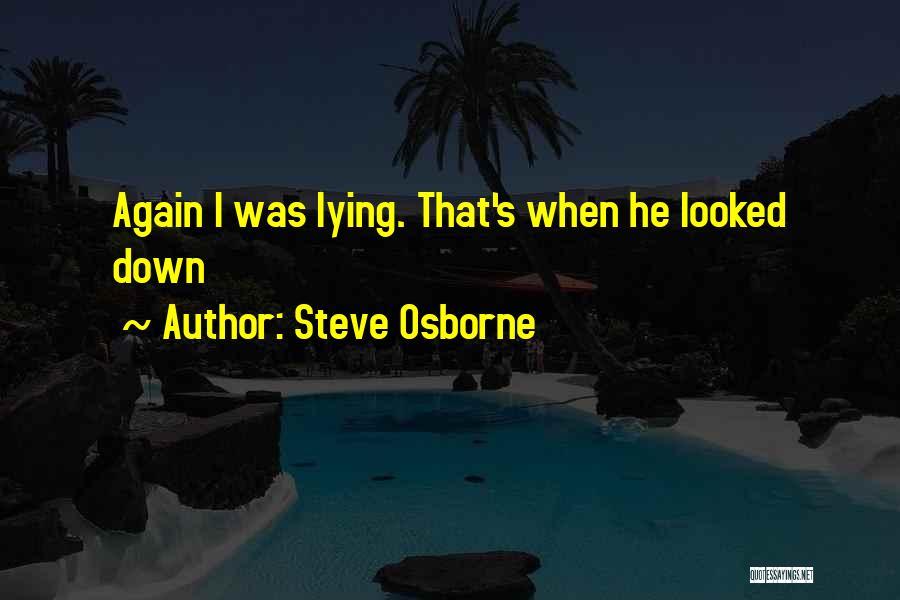 Steve Osborne Quotes 1009967