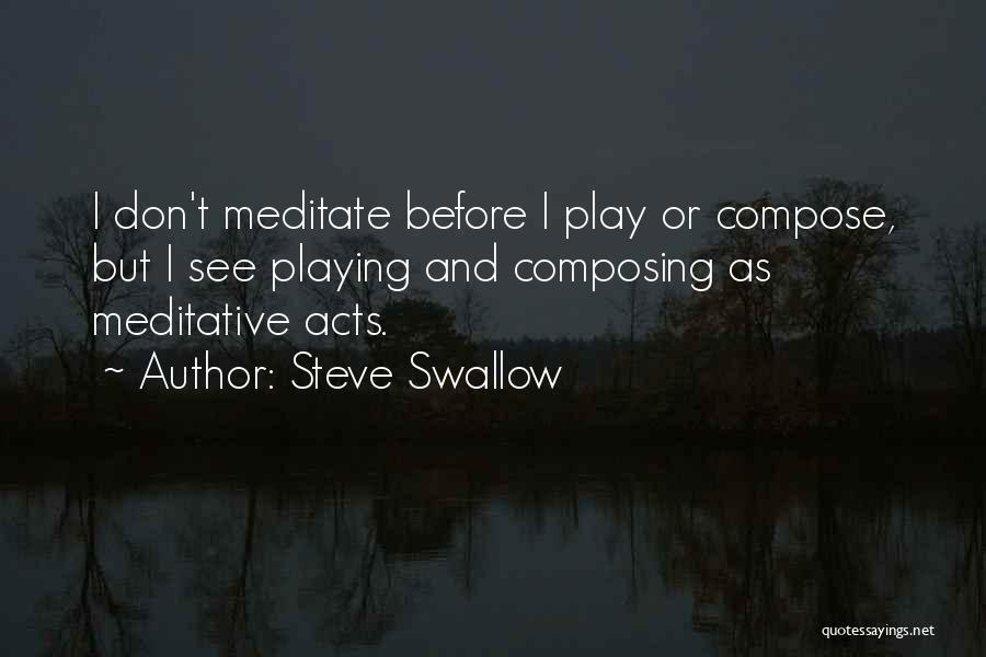 Steve Swallow Quotes 1771868
