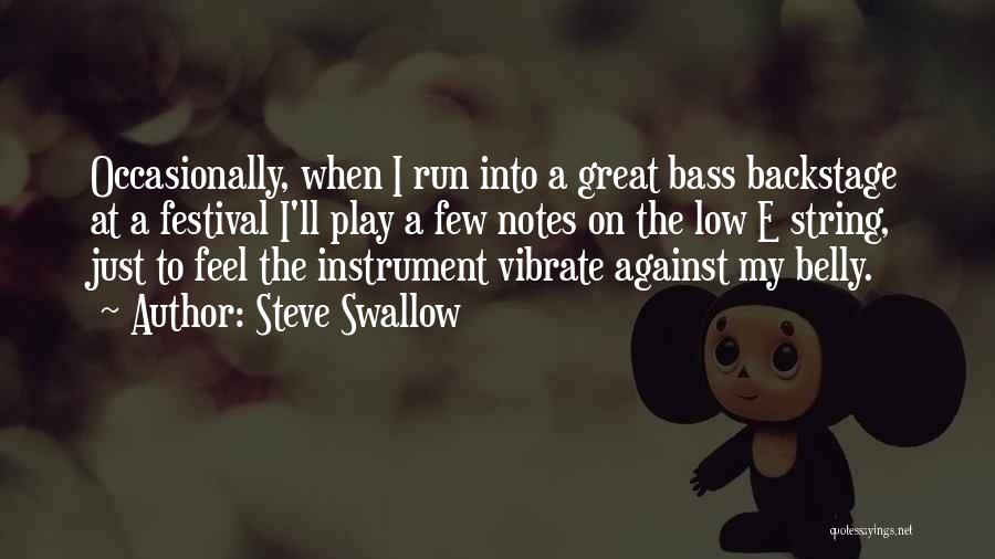 Steve Swallow Quotes 1928260