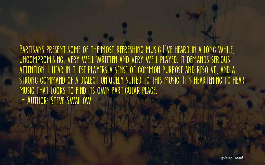 Steve Swallow Quotes 503585