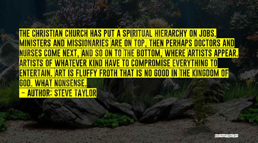 Steve Taylor Quotes 1394207