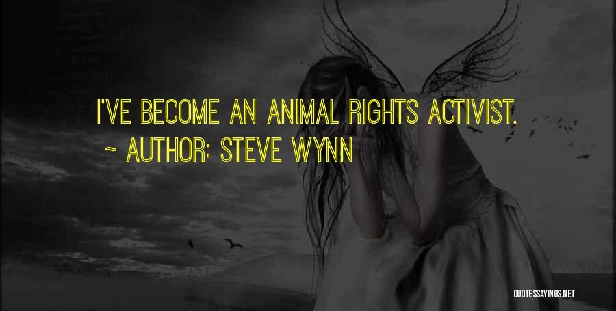 Steve Wynn Quotes 1170948