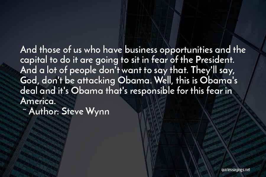 Steve Wynn Quotes 1810091