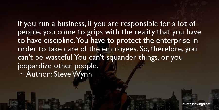 Steve Wynn Quotes 2108519