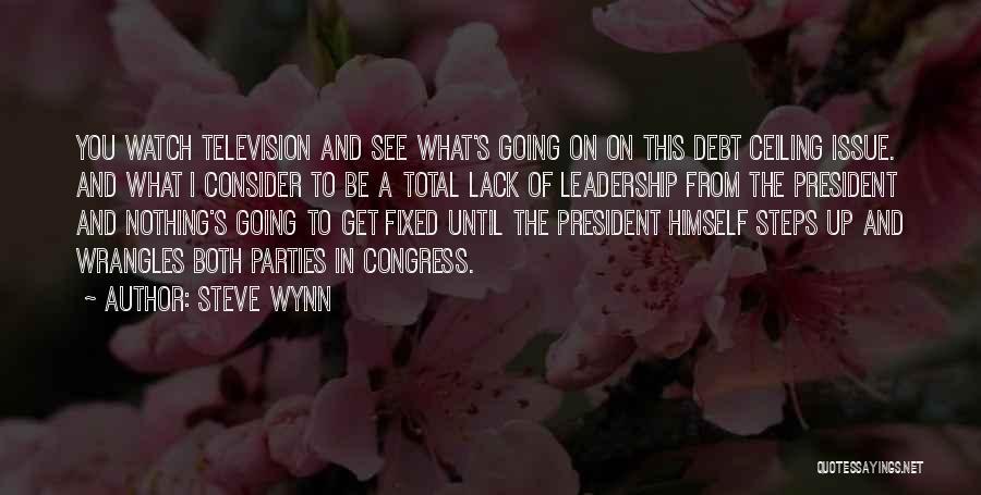 Steve Wynn Quotes 2205667