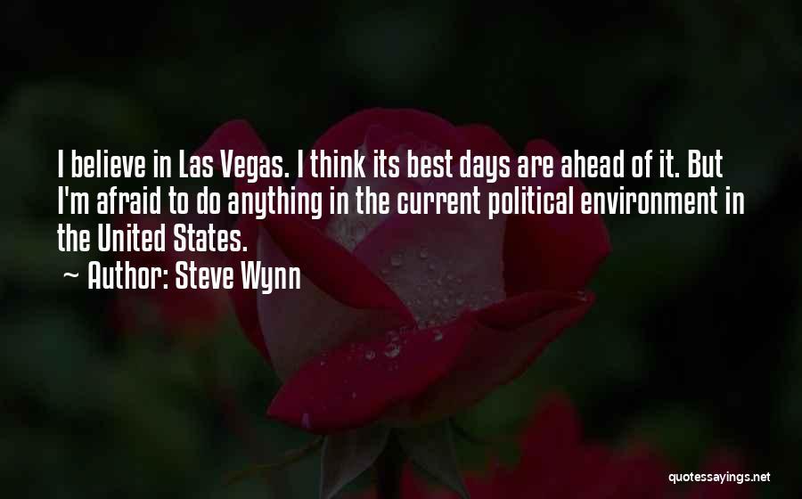 Steve Wynn Quotes 239155