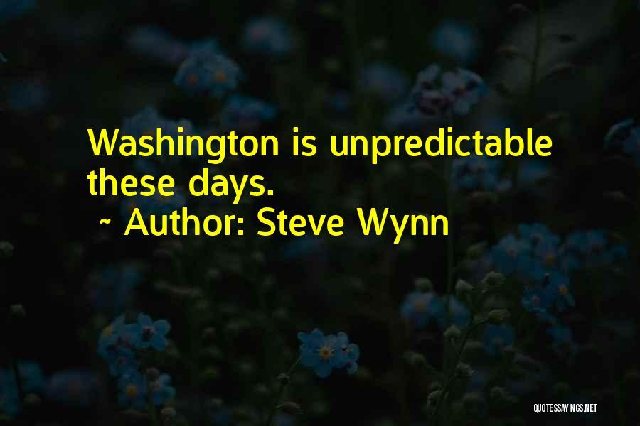 Steve Wynn Quotes 396634