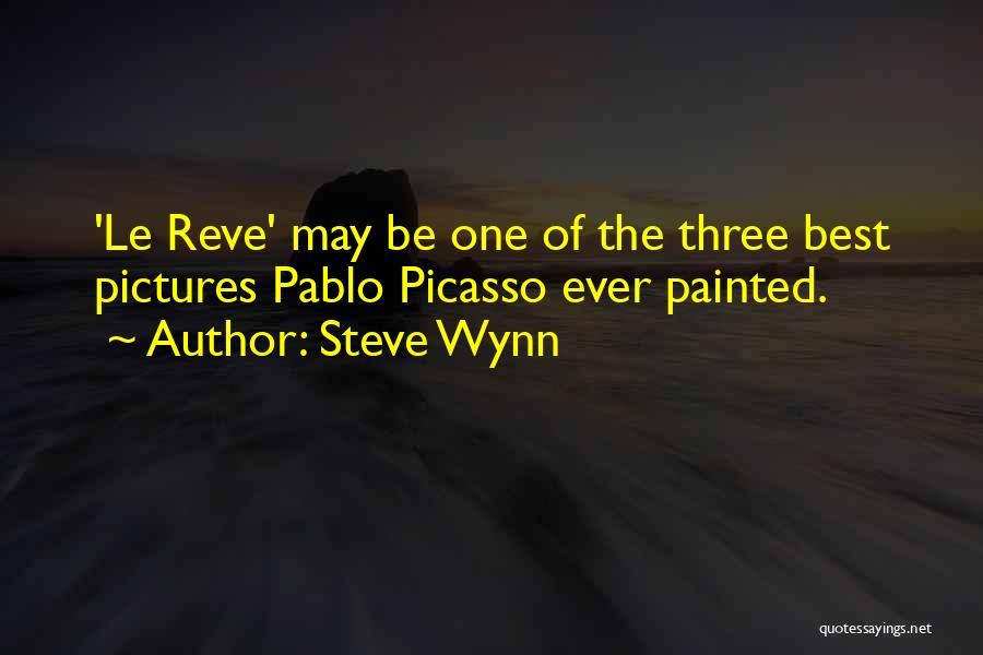 Steve Wynn Quotes 682030